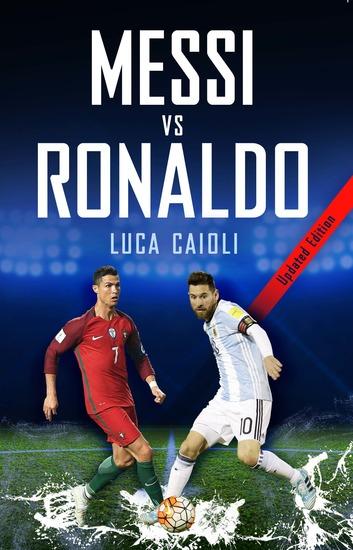 Messi vs Ronaldo 2018 - The Greatest Rivalry - cover