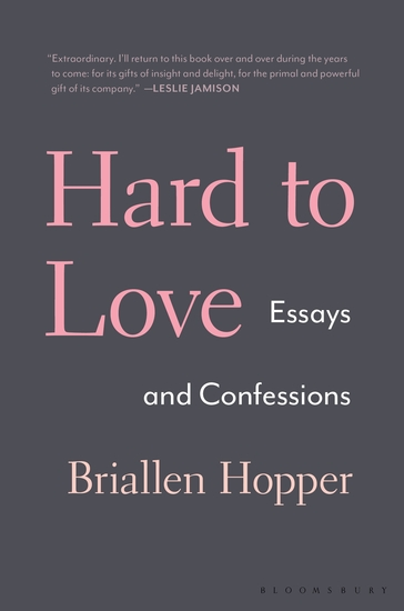 Hard to Love - Essays and Confessions - cover