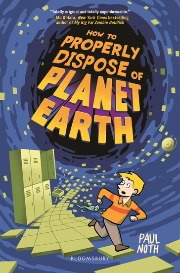 How to Properly Dispose of Planet Earth - cover