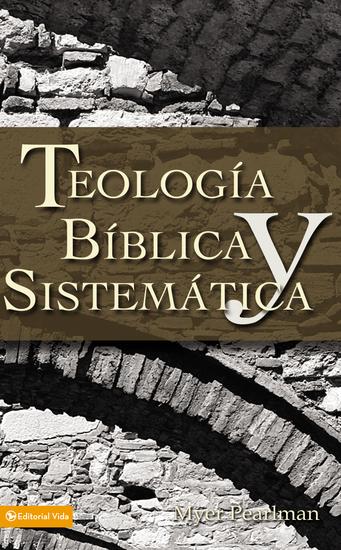 Teología bíblica y sistemática - cover