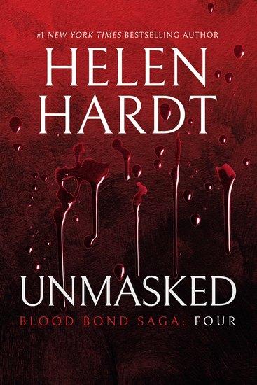 Unmasked: Blood Bond: Parts 10 11 & 12 (Volume 4) - cover