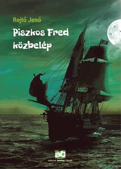 Piszkos Fred közbelép - cover