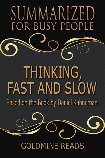 Thinking Fast and Slow - Summarized for Busy People - Based on the Book by Daniel Kahneman - cover