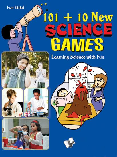 101+10 New Science Games - Learning science the fun way - cover
