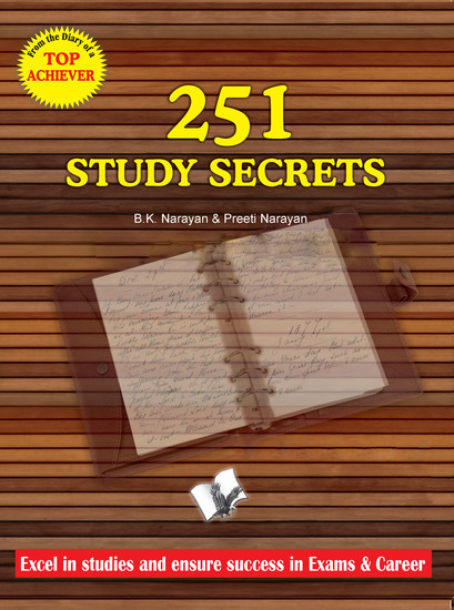 251 Study Secrets Top Achiever - Excel in studies and ensure success in exams - cover