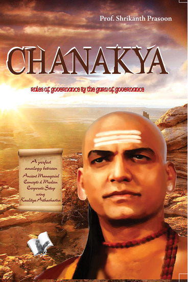 Chanakya - Rules of governance by the guru of governance - cover