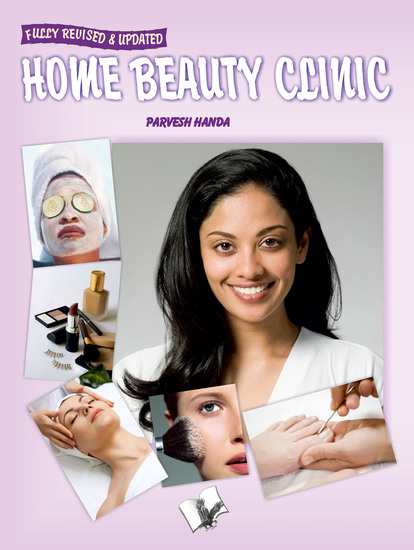 Home Beauty Clinic - Natural products to sharpen your features and attractiveness - cover
