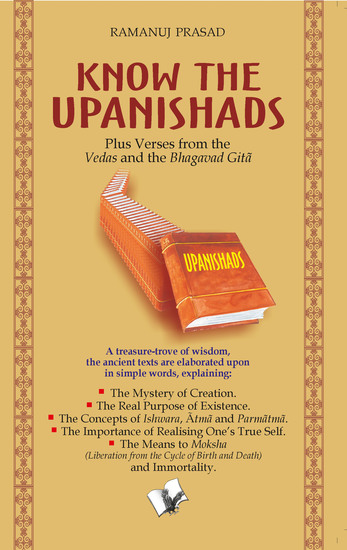 Know The Upanishads - Life as seen through the Upnishad - cover