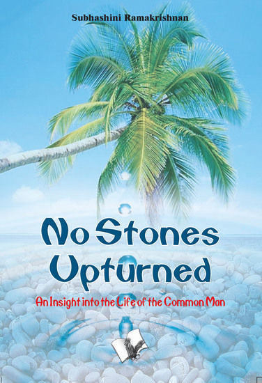 No Stones Upturned - An insight into the life of the common man - cover