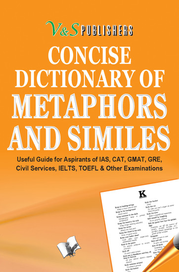 Concise Dictionary Of Metaphors And Similies - Using Metaphors & Similes to write attractive English - cover