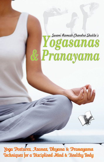 Yogasana And Pranayam - Attain good health through Yoga & Asans in Hindi - cover