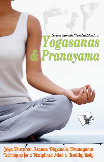 Yogasana And Pranayam - Attain good health through Yoga & Asans in Hindi - cover