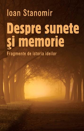 Despre sunete si memorie Fragmente de istoria ideilor - cover