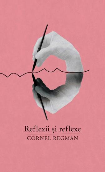 Reflexii si reflexe Aforisme vesele si triste - cover