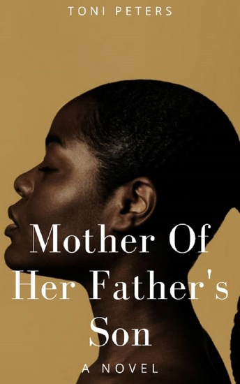Mother of Her Father's Son - A Novel - cover