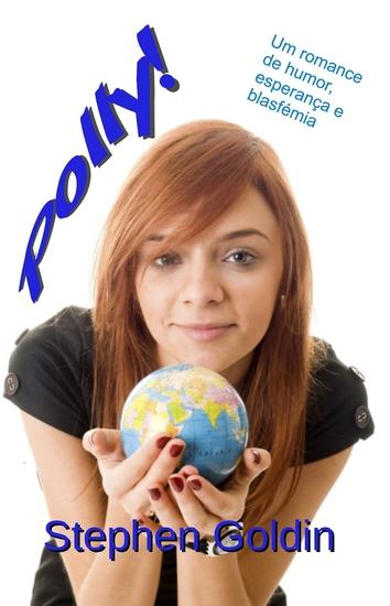 Polly! - Um Romance De Humor Esperança E Blasfémia - cover