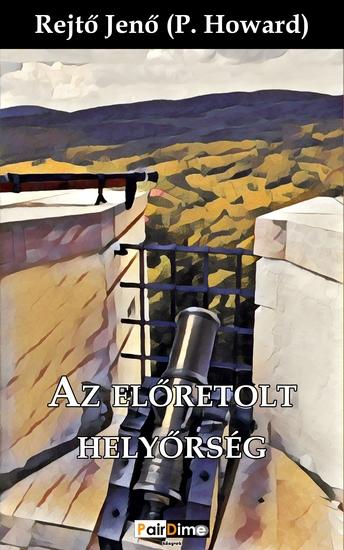 Az előretolt helyőrség - cover