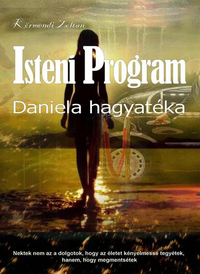 Isteni Program II - Daniela hagyatéka - cover