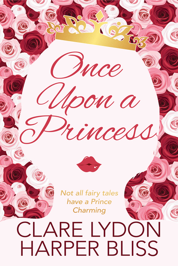 Once Upon a Princess - A Lesbian Royal Romance - cover