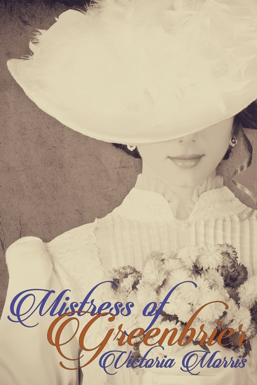 Mistress of Greenbrier - The Greenbrier Trilogy Book II - cover