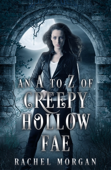 An A to Z of Creepy Hollow Fae - cover