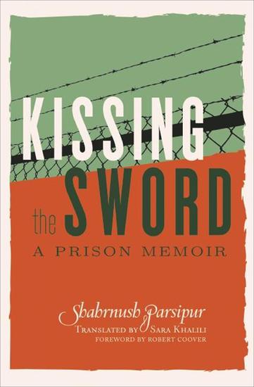 Kissing the Sword - A Prison Memoir - cover