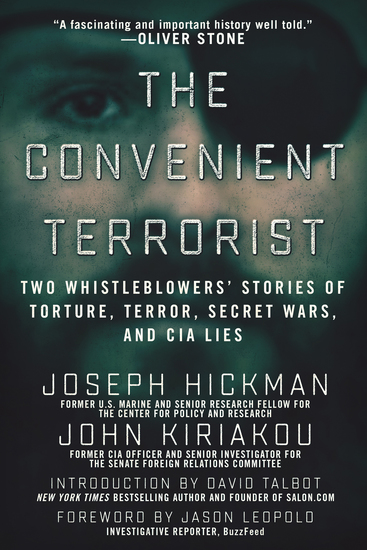 The Convenient Terrorist - Two Whistleblowers' Stories of Torture Terror Secret Wars and CIA Lies - cover