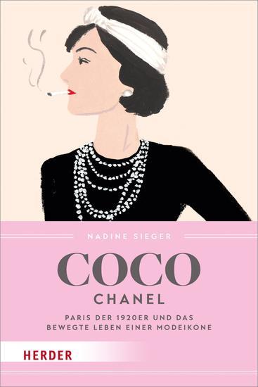 Coco Chanel - Paris der 1920er und das bewegte Leben einer Modeikone - cover