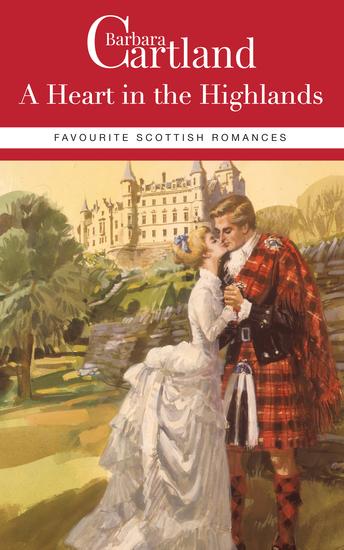 Barbara Cartland Favourite Scottish Romances - cover