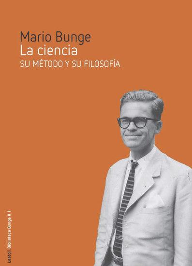 La ciencia - Su método y su filosofía - cover