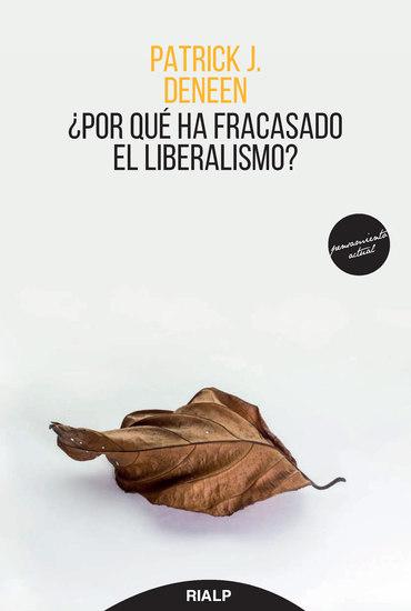 ¿Por qué ha fracasado el liberalismo? - cover
