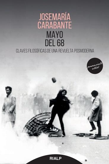 Mayo del 68 - Claves filosóficas de una revuelta posmoderna - cover