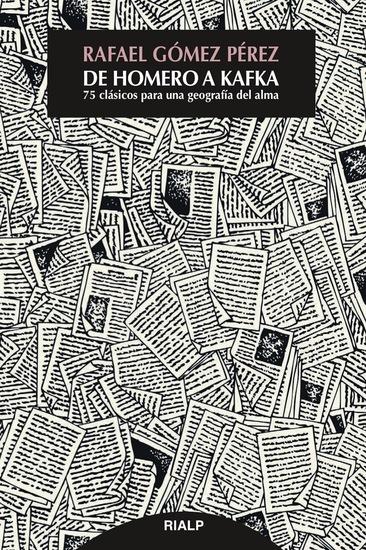 De Homero a Kafka - 75 clásicos para una geografía del alma - cover