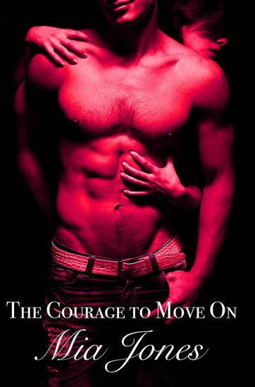 The Courage to Move On - cover