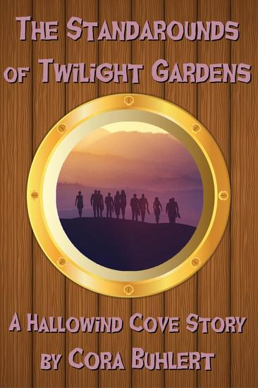 The Standarounds of Twilight Gardens - Hallowind Cove #5 - cover