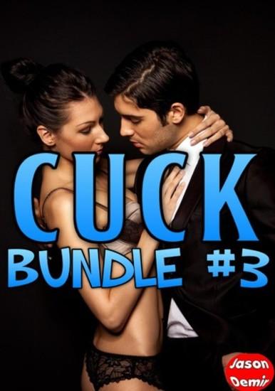 Cuck Bundle #3 - Cuck Bundles - cover