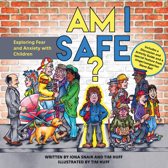 Am I Safe? - Exploring Fear and Anxiety with Children - cover