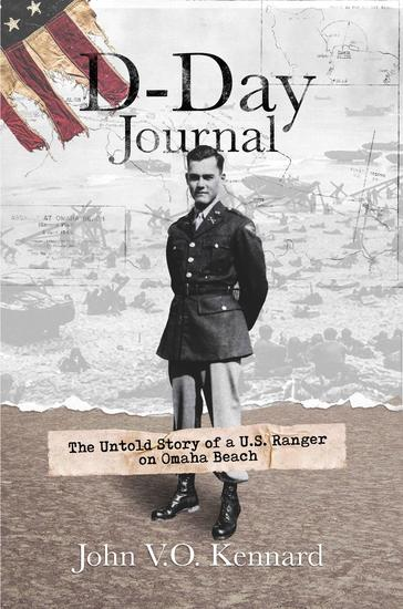 D-Day Journal - The Untold Story of a US Ranger on Omaha Beach - cover