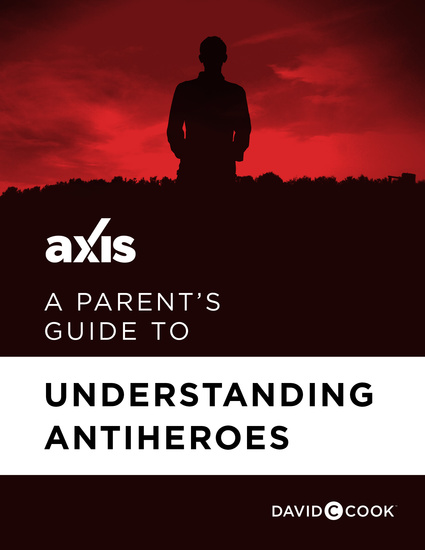 A Parent's Guide to Understanding Antiheroes - cover