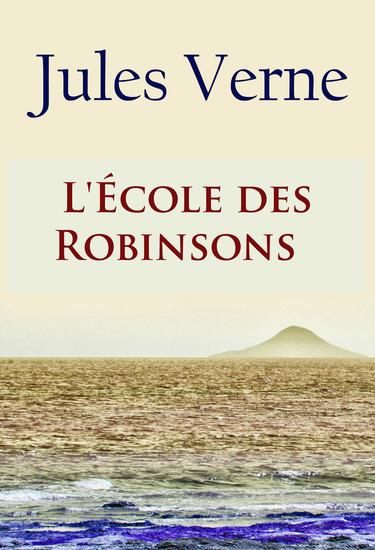 L'École des Robinsons - - - cover