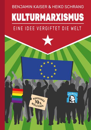 Kulturmarxismus - Eine Idee vergiftet die Welt - cover