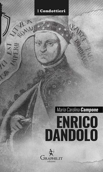 Enrico Dandolo - La spietata logica del mercato - cover