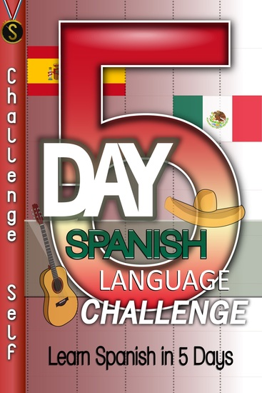 5-Day Spanish Language Challenge - Learn Spanish In 5 Days - cover