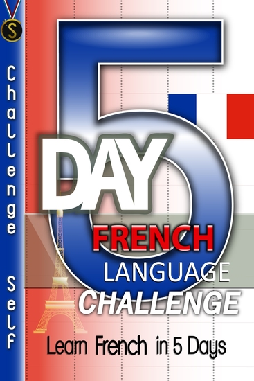 5-Day French Language Challenge - Learn French In 5 Days - cover