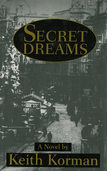 Secret Dreams - A Novel - cover