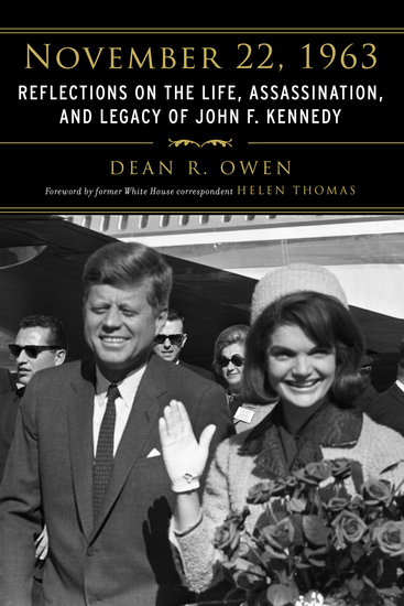 November 22 1963 - Reflections on the Life Assassination and Legacy of John F Kennedy - cover