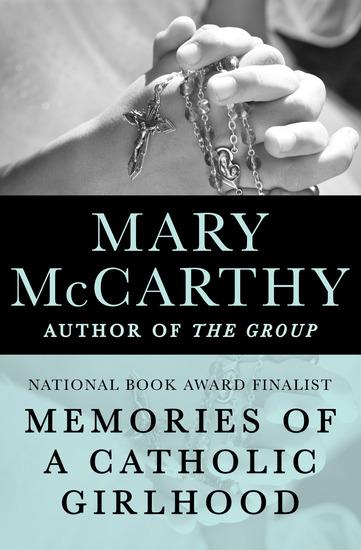 Memories of a Catholic Girlhood - cover