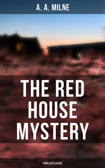 The Red House Mystery (Thriller Classic) - cover