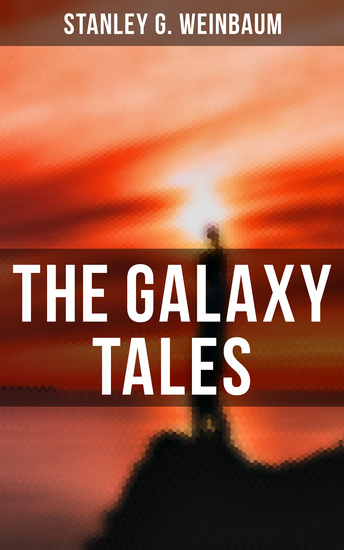 The Galaxy Tales - A Martian Odyssey Valley of Dreams Flight on Titan Parasite Planet The Lotus Eaters… - cover