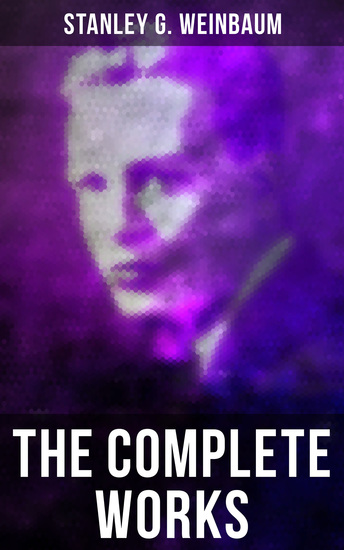 The Complete Works - Science Fiction Classics Post-Apocalyptic Novels & Space Adventure Books - cover